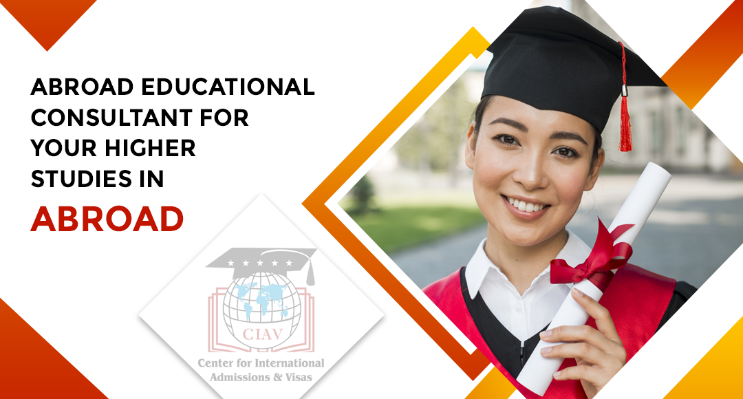Abroad Educational Consultancy for your Higer Studies in Abroad
